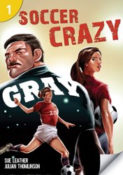 Page Turners 1 Soccer Crazy (200 Headwords)