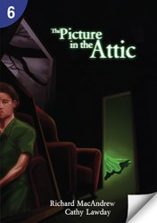 Page Turners 6 The Picture in the Attic (900 Headwords)