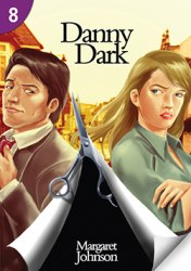 Page Turners 8 Danny Dark (1300 Headwords)