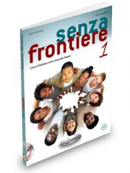 Senza frontiere 1 Libro dello studente + CD audio / Підручник + зошит