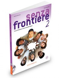 Senza frontiere 2 Libro dello studente & Quaderno + CD audio / Підручник + зошит