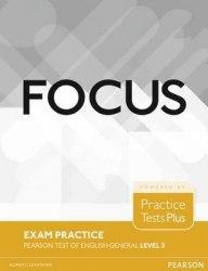 Focus Exam Practice: Pearson Tests of English General Level 3 / Посібник для підготовки до іспитів