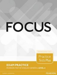 Focus Exam Practice: Pearson Tests of English General Level 4 Pearson