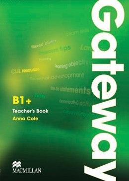 Gateway B1+ Teacher's Book with Test CD / Підручник для вчителя