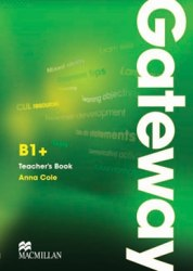 Gateway B1+ Teacher's Book with Test CD Macmillan