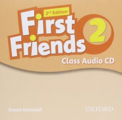 First Friends 2 (2nd Edition) Class Audio CD Oxford University Press