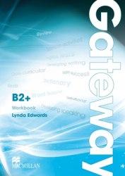 Gateway B2+ Workbook Macmillan