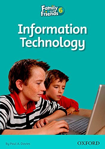 Family and Friends 6 Reader Information Technology Oxford University Press