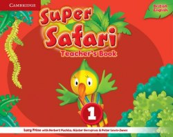 Super Safari 1 Teacher's Book Cambridge University Press