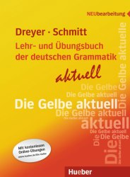 Lehr- und Übungsbuch der deutschen Grammatik Aktuell mit Online-Übungen / Граматика