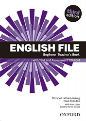 English File (3rd Edition) Beginner Teacher's Book with Test and Assessment CD-ROM / Підручник для вчителя