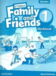 Family and Friends 1 (2nd Edition) Workbook Ukraine Oxford University Press