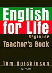 English for Life Beginner Teacher's Book / Підручник для вчителя