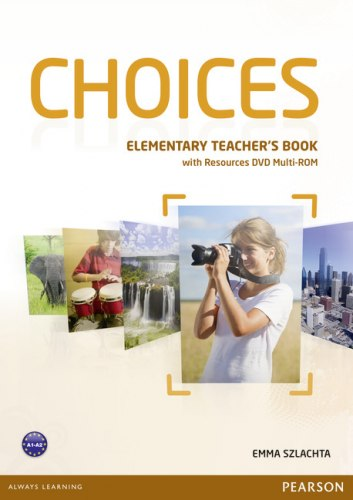 Choices Elementary Teacher's Book with Multi-ROM/DVD / Підручник для вчителя