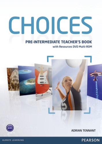Choices Pre-Intermediate Teacher's Book with Multi-ROM/DVD / Підручник для вчителя