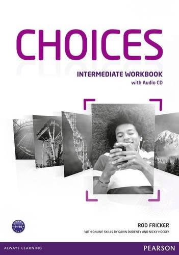 Choices Intermediate Workbook with Audio CD / Робочий зошит