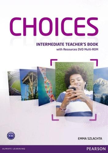 Choices Intermediate Teacher's Book with Multi-ROM/DVD / Підручник для вчителя