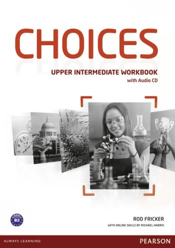 Choices Upper-Intermediate Workbook with Audio CD / Робочий зошит