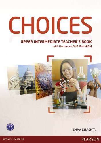 Choices Upper-Intermediate Teacher's Book with Multi-ROM/DVD / Підручник для вчителя