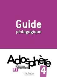 Adosphère 4 Guide Pédagogique Hachette