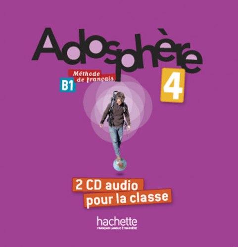 Adosphère 4 — 2 CD audio pour la classe / Аудіо диск