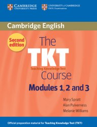 The TKT Course Second Edition Modules 1, 2 and 3 / Підручник для учня