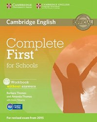 Complete First for Schools Workbook without answers with Audio CD / Робочий зошит