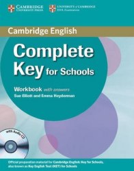 Complete Key for Schools Workbook with answers and Audio CD / Робочий зошит