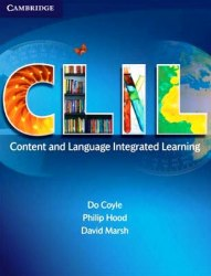 CLIL: Content and Language Integrated Learning Cambridge University Press