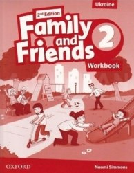 Family and Friends 2 (2nd Edition) Workbook Ukraine Oxford University Press