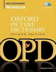 Oxford Picture Dictionary Second Edition High Beginning Workbook with Listening Exercices Audio CD / Словник