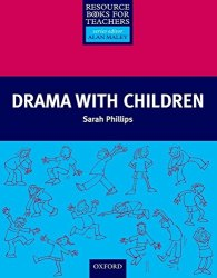 Drama with Children Oxford University Press