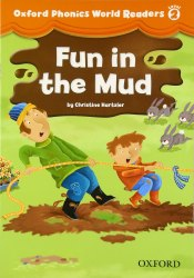 Oxford Phonics World Readers 2 Fun in the Mud / Книга для читання