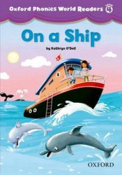 Oxford Phonics World Readers 4 On a Ship / Книга для читання