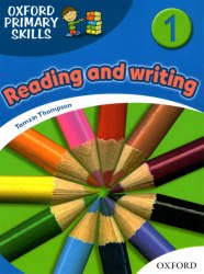 Oxford Primary Skills: Reading and Writing 1 Oxford University Press