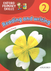 Oxford Primary Skills: Reading and Writing 2 Oxford University Press