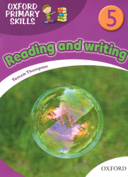 Oxford Primary Skills: Reading and Writing 5 Oxford University Press