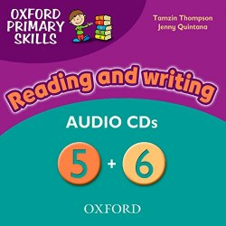 Oxford Primary Skills: Reading and Writing Audio CDs 5+6 Oxford University Press