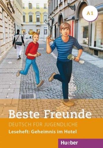 Beste Freunde A1.1 Leseheft: Geheimnis im Hotel / Книга для читання