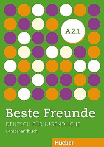 Beste Freunde A2.1 Lehrerhandbuch / Підручник для вчителя