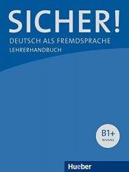 Sicher! B1+ Lehrerhandbuch / Підручник для вчителя