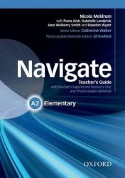 Navigate A2 Elementary Teacher's Guide with Teacher's Support and Resource Disc and Photocopiable Materials / Підручник для вчителя