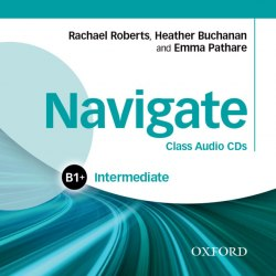Navigate B1+ Intermediate Class Audio CDs / Аудіо диск