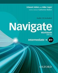 Navigate B1+ Intermediate Workbook with CD (with key) / Робочий зошит