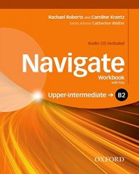 Navigate B2 Upper-Intermediate Workbook with CD (with key) Oxford University Press