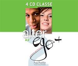 Alter Ego+ Niveau 2 CD audio classe (x4) / Аудіо диск