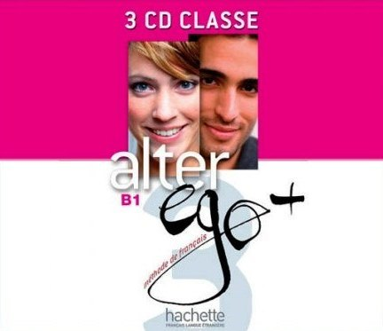 Alter Ego+ Niveau 3 CD audio classe (x4) / Аудіо диск
