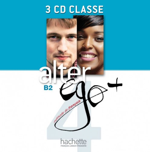 Alter Ego+ Niveau 4 CD audio classe (x4) / Аудіо диск