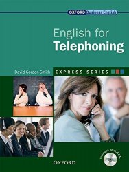 English for Telephoning + MultiROM Oxford University Press