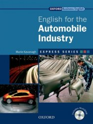 English for the Automobile Industry + MultiROM / Підручник для учня